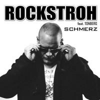 Schmerz - Rockstroh feat. Tonberg