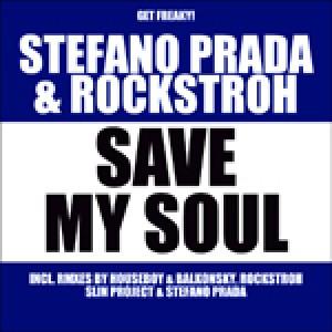 Save my Soul - Stefano Prada & Rockstroh