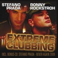 Extreme Clubbing - Stefano Prada & Rockstroh