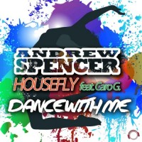 Dance with me - Andrew Spencer & Housefly