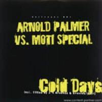 Cold Days - Arnold Palmer