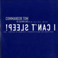 I can't sleep - Commander Tom