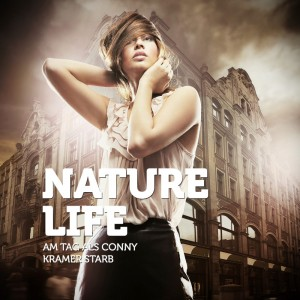 Am Tag als Conny Kramer starb - Nature Life