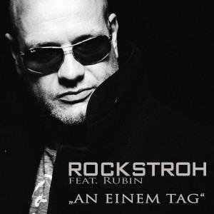 An einem Tag - ROCKSTROH feat. Rubin