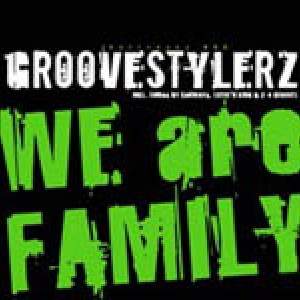 We are Family - Groovestylerz
