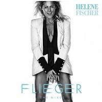 Flieger - Helene Fischer