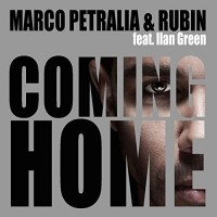 Coming Home - Marco Petralia und Rubin Feat. Ilan Green