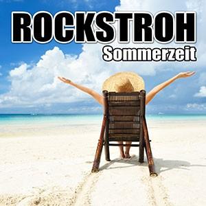 Sommerzeit - Rockstroh