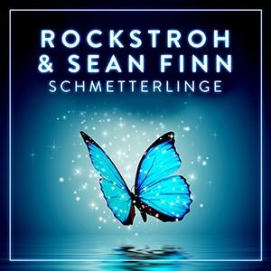 Schmetterlinge - Rockstroh und Sean Finn