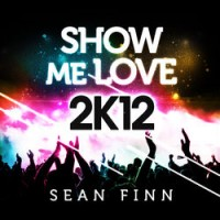 Show me love - Sean Finn